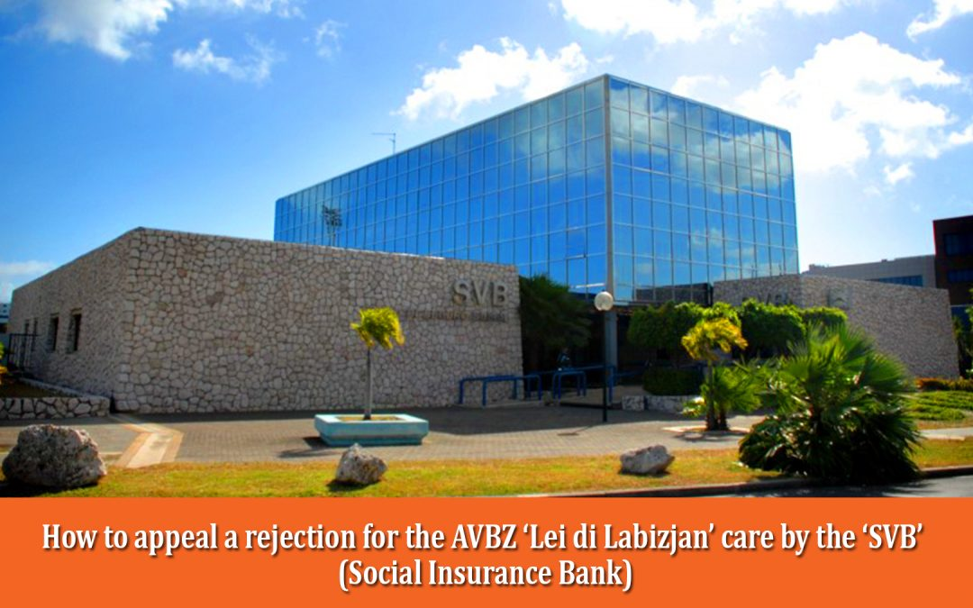 How to appeal a rejection for AVBZ 'Lei di Labizjan' by the 'SVB' (Social Insurance Bank)